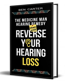 Medicine Man Hearing Remedy That Will Reverse Your Hearing Loss