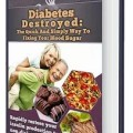 Diabetes Destroyed Book