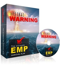 The Final Warning The Ultimate EMP Survival Plan